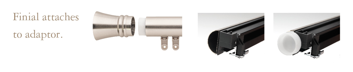 Four options for finial attaches to adaptor.