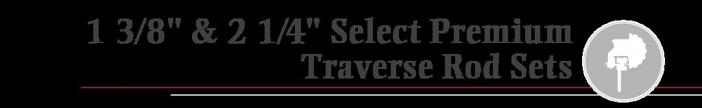 Premium Traverse Rod Sets, Premium Traverse Rod Sets with Plain Carriers